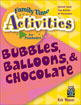 Bubbles, Balloons & Chocolate Cover
