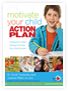 Motivate Your Child: Action Plan