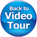 Back to Video Tour Button