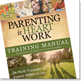 Parenting is Heart Work Training manual icon