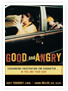 Good and Angry: Exchanging Frustration for Anger in You and Your Kids - Audio